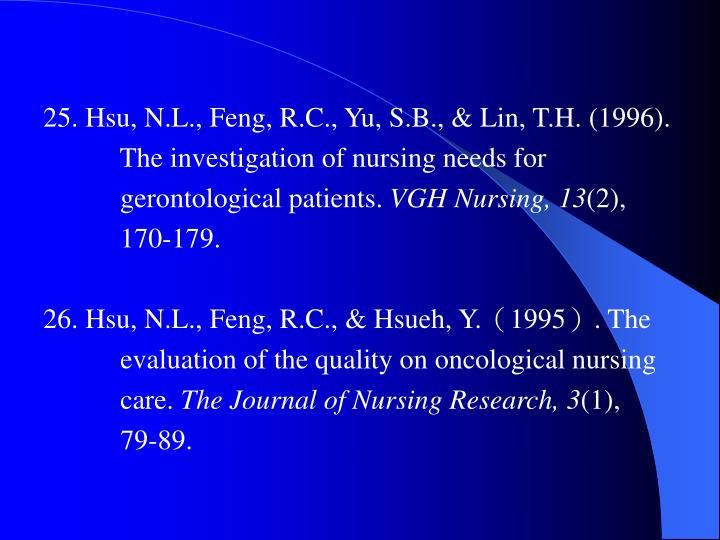 25. Hsu, N.L., Feng, R.C., Yu, S.B., & Lin, T.H. (1996).