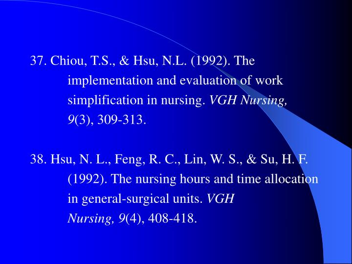 37. Chiou, T.S., & Hsu, N.L. (1992). The