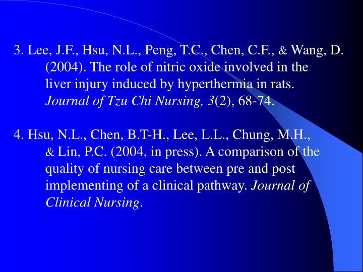 3. Lee, J.F., Hsu, N.L., Peng, T.C., Chen, C.F.,