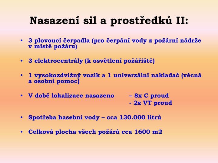 Nasazen sil a prostedk II: