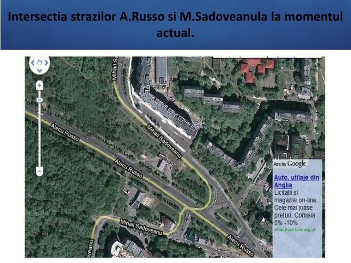 Intersectia strazilor A.Russo si M.Sadoveanu