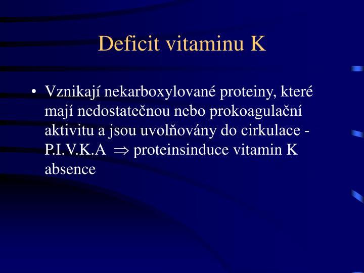 Deficit vitaminu K