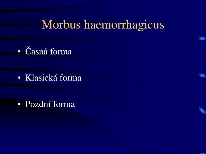 Morbus haemorrhagicus