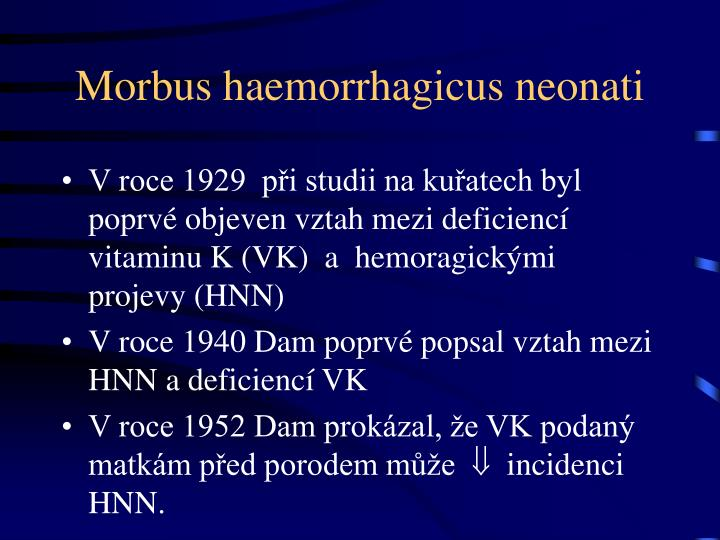 Morbus haemorrhagicus neonati