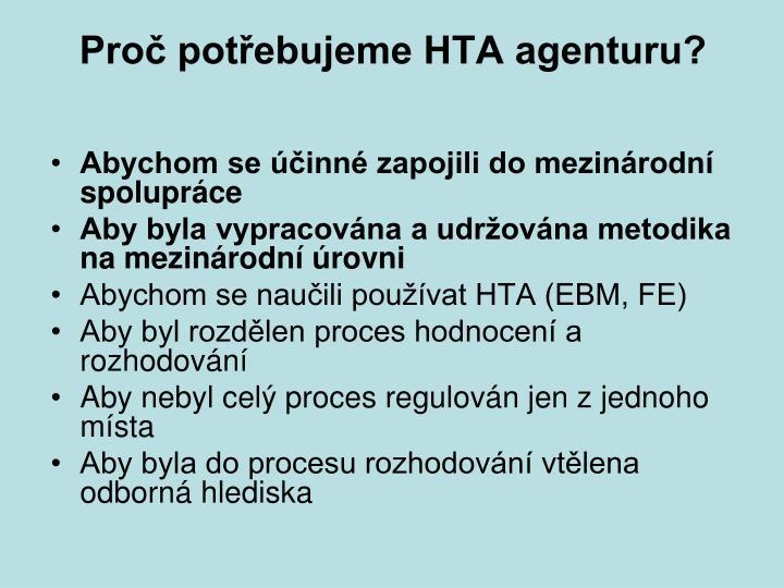 Proč potřebujeme HTA agenturu?