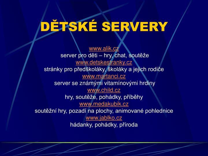 DĚTSKÉ SERVERY