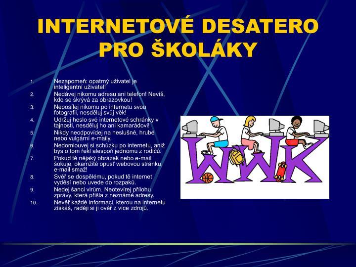 INTERNETOVÉ DESATERO PRO ŠKOLÁKY
