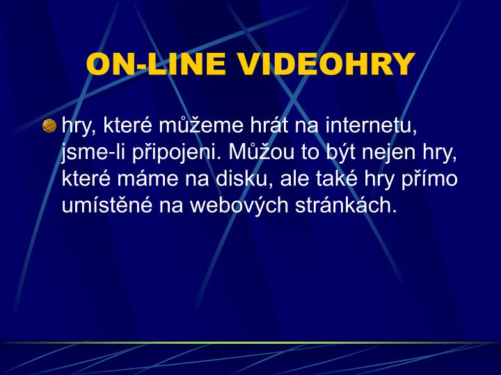 ON-LINE VIDEOHRY
