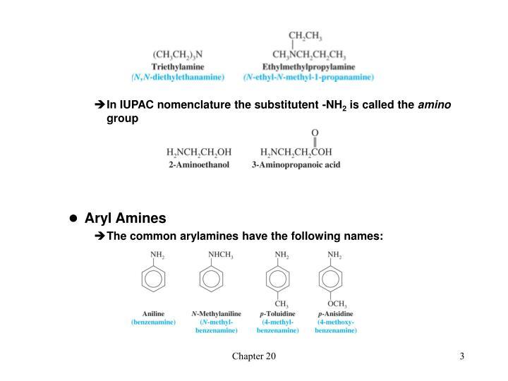 In IUPAC nomenclature the substitutent -NH