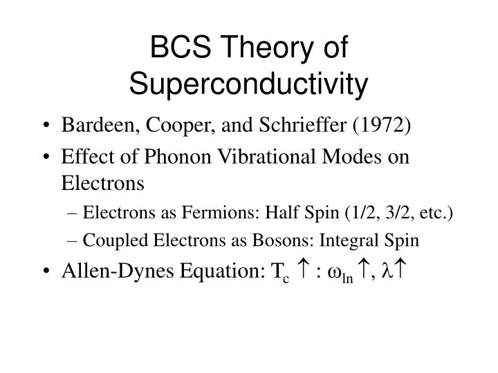 Bcs theory of superconductivity