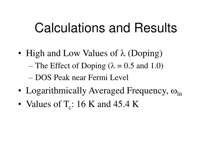 Calculations and Results