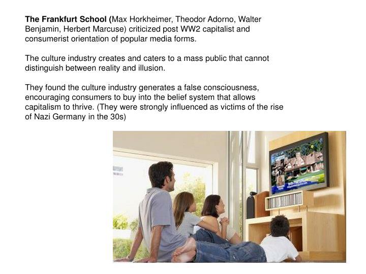 The Frankfurt School (