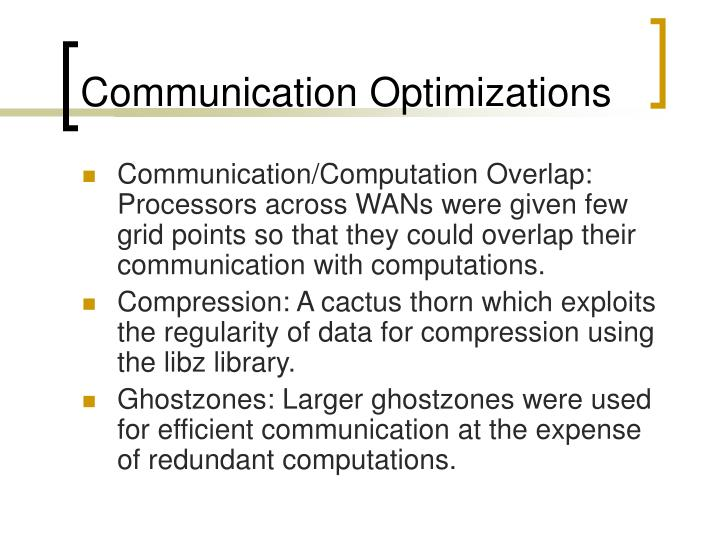 Communication Optimizations