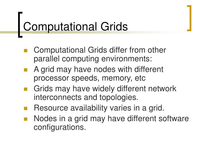 Computational Grids