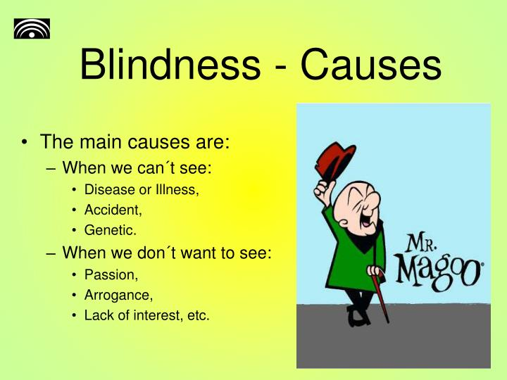 Blindness causes