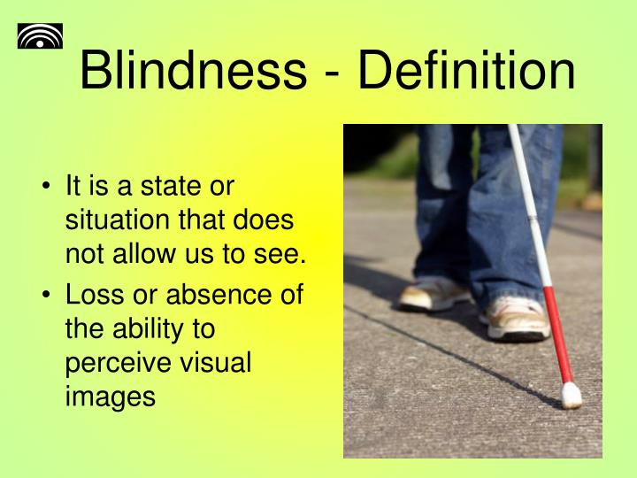 Blindness definition