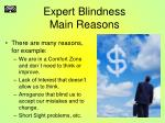 expert blindness main reasons