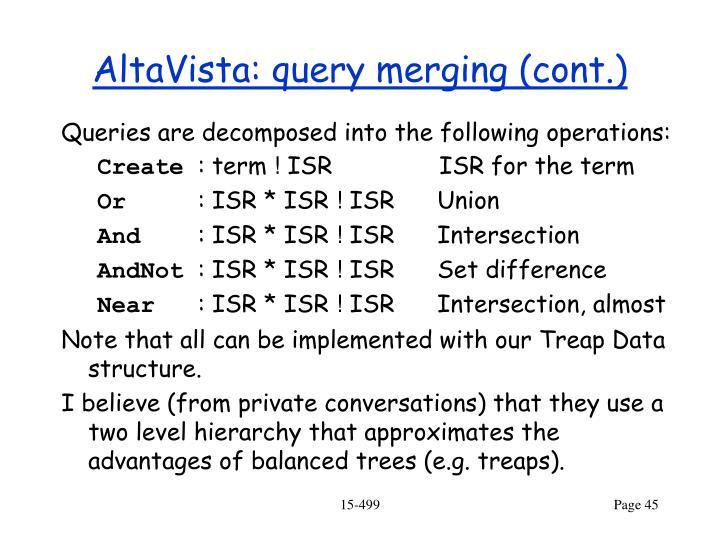 AltaVista: query merging (cont.)