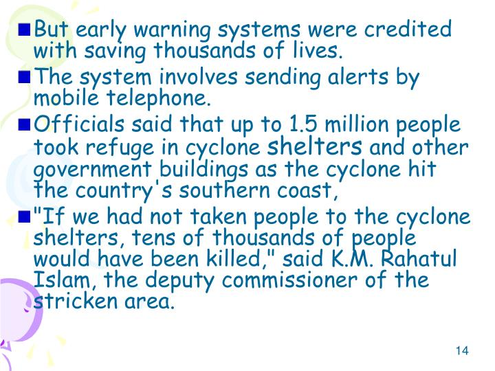 But early warning systems were credited with saving thousands of lives.