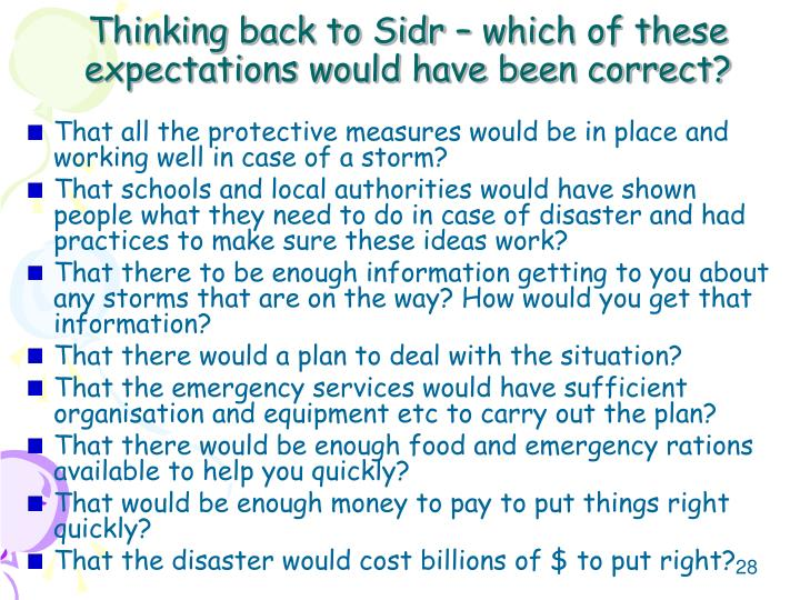 Thinking back to Sidr – which of these expectations would have been correct?
