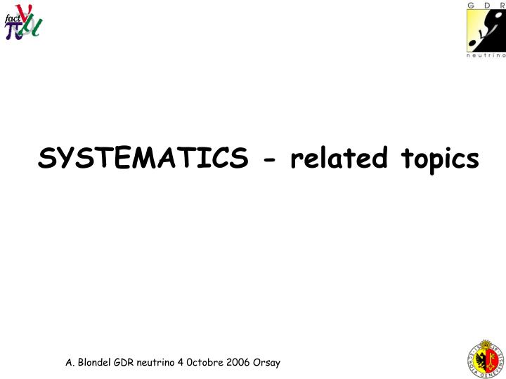 SYSTEMATICS - related topics