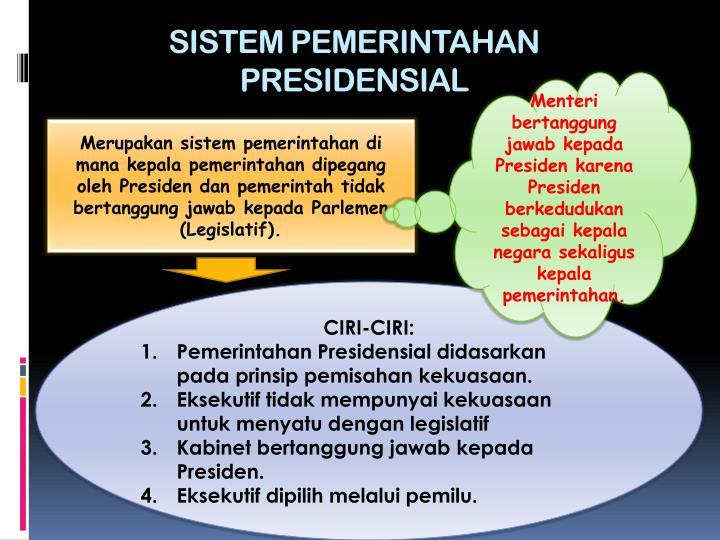SISTEM PEMERINTAHAN PRESIDENSIAL