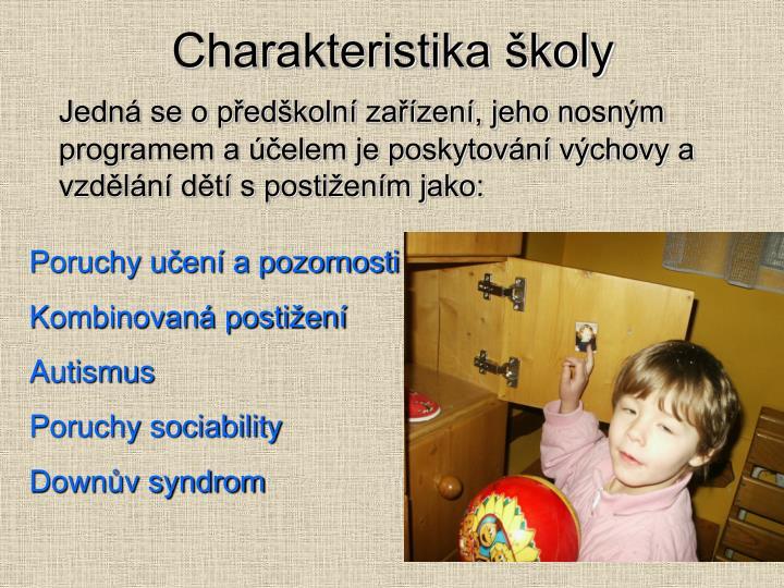 Charakteristika školy