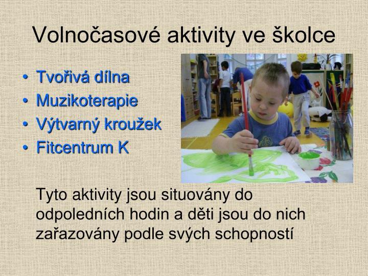 Volnočasové aktivity ve školce