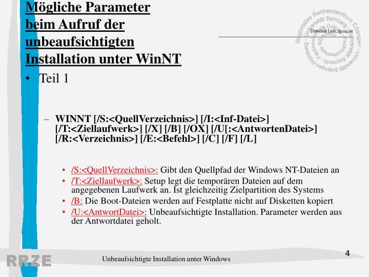 Mögliche Parameter beim Aufruf der unbeaufsichtigten Installation unter WinNT