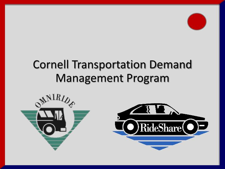 Cornell Transportation Demand Management Program