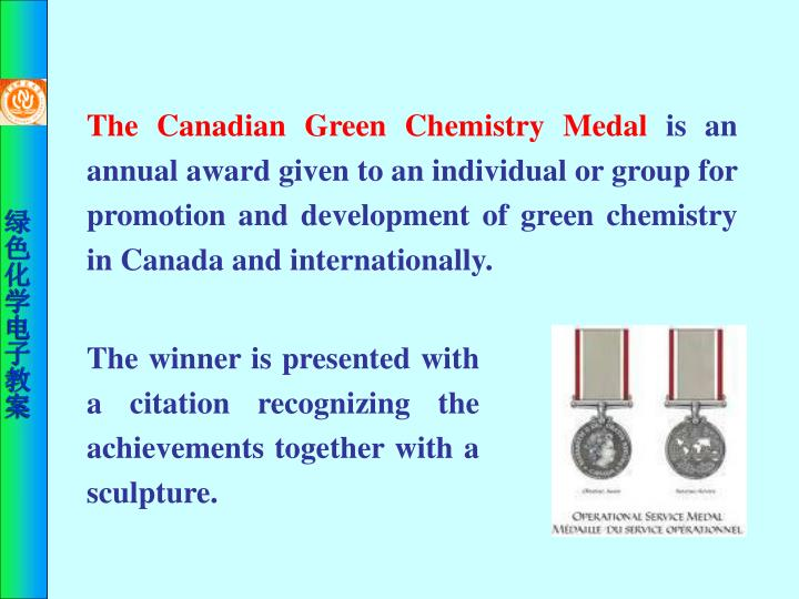 The Canadian Green Chemistry Medal