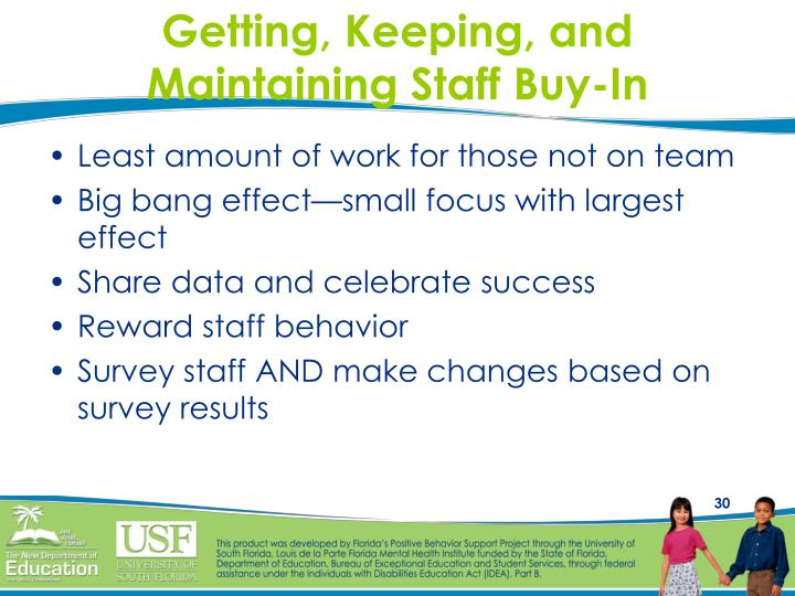 Getting, Keeping, and Maintaining Staff Buy-In