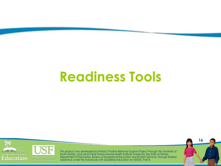 Readiness Tools