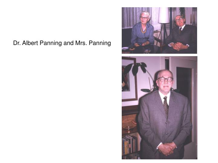 Dr. Albert Panning and Mrs. Panning