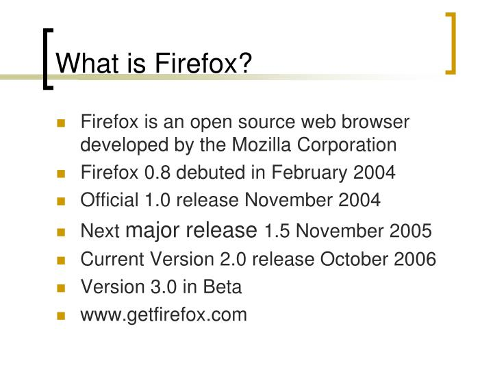 What is Firefox?