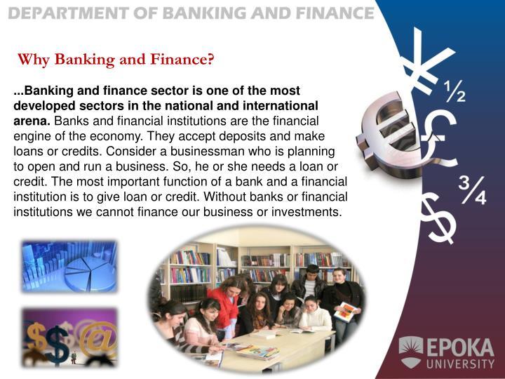 Why Banking and Finance?