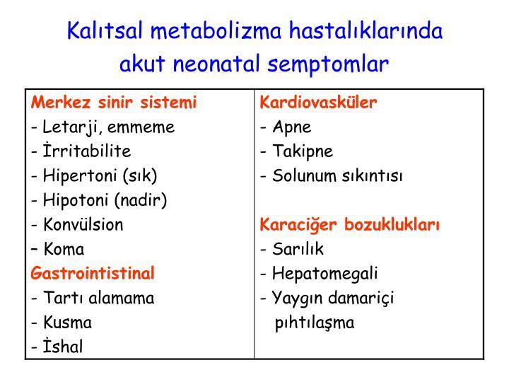 Kalıtsal metabolizma hastalıklarında