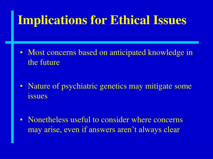 Implications for Ethical Issues