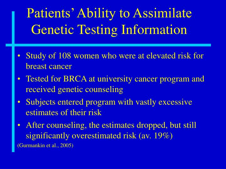 Patients' Ability to Assimilate Genetic Testing Information