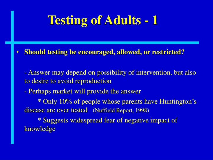 Testing of Adults - 1