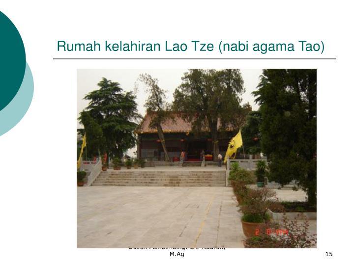 Rumah kelahiran Lao Tze (nabi agama Tao)