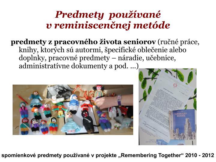 Predmety  používané