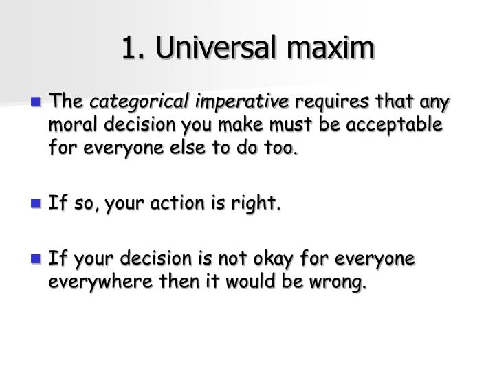 1. Universal maxim