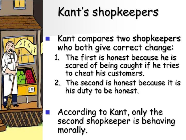 Kant's shopkeepers