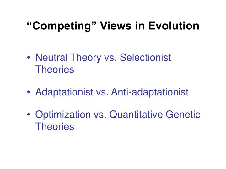 """""""Competing"""" Views in Evolution"""