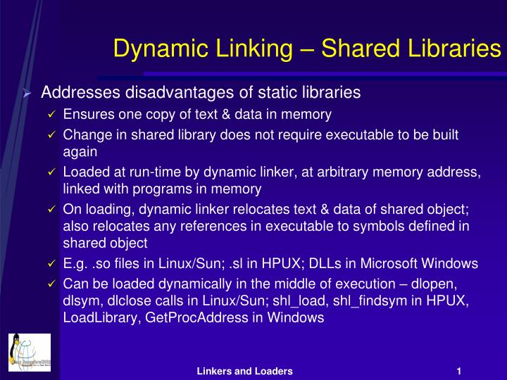Dynamic Linking – Shared Libraries