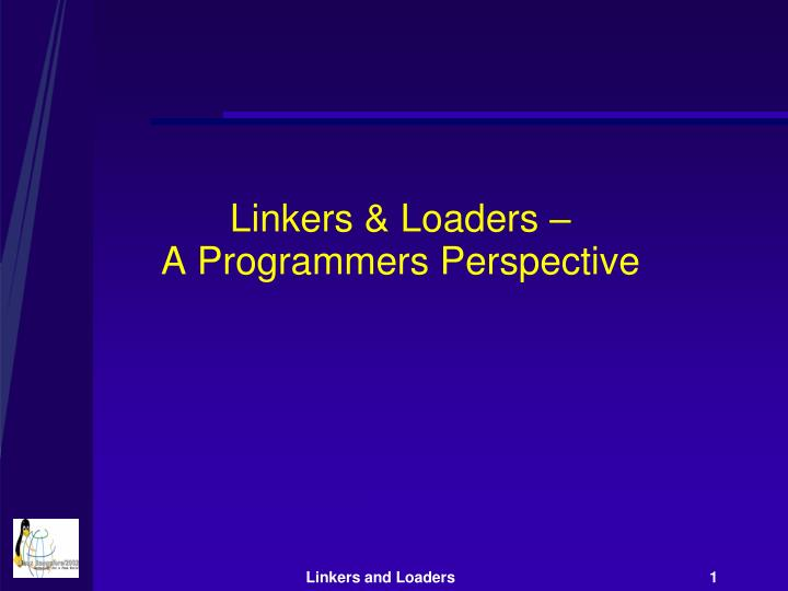 Linkers loaders a programmers perspective