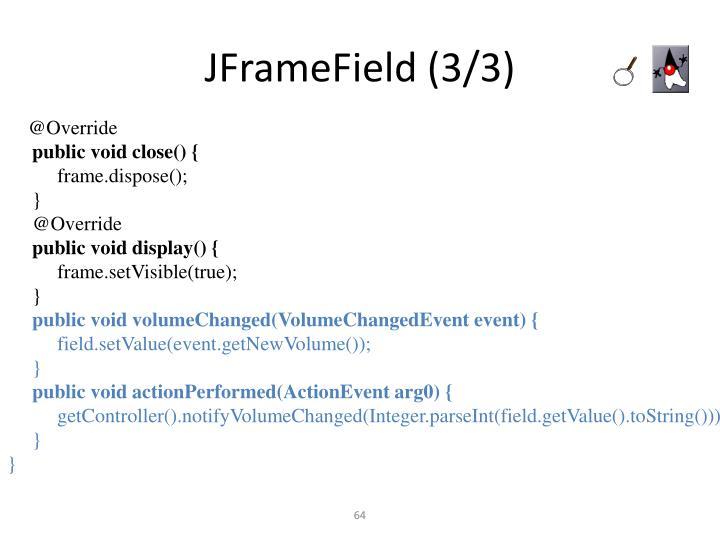 JFrameField (3/3)
