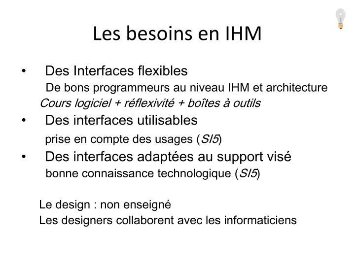Les besoins en IHM