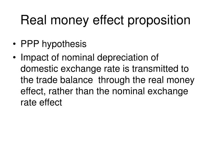 Real money effect proposition